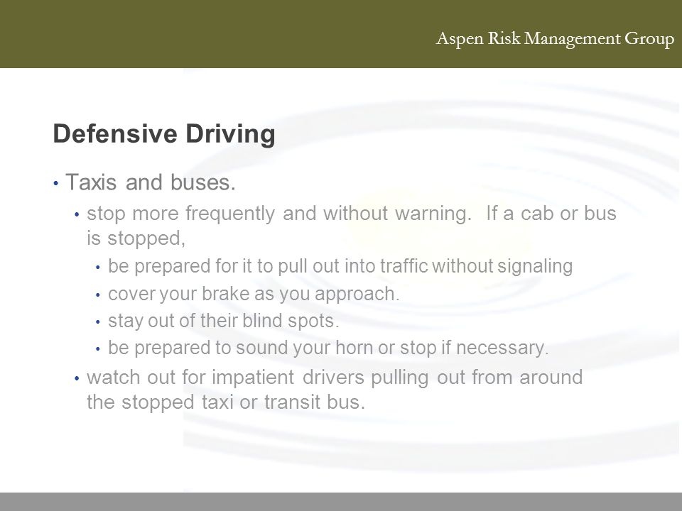 Defensive Driving Taxis and buses.