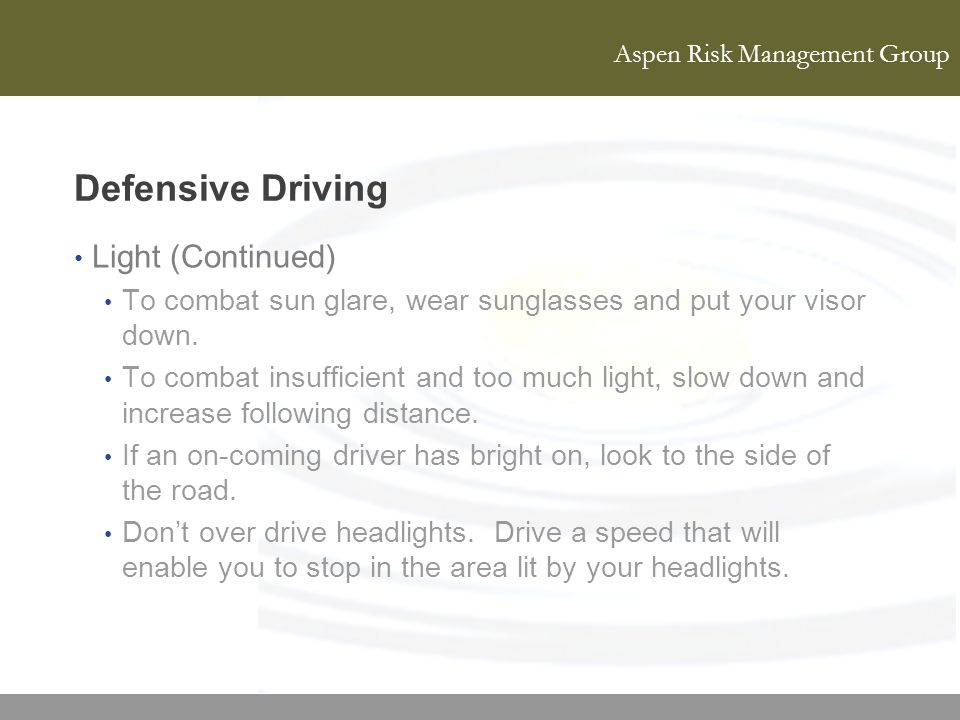 Defensive Driving Light (Continued)
