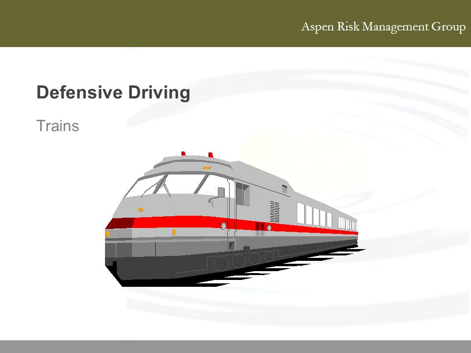 Defensive Driving Trains