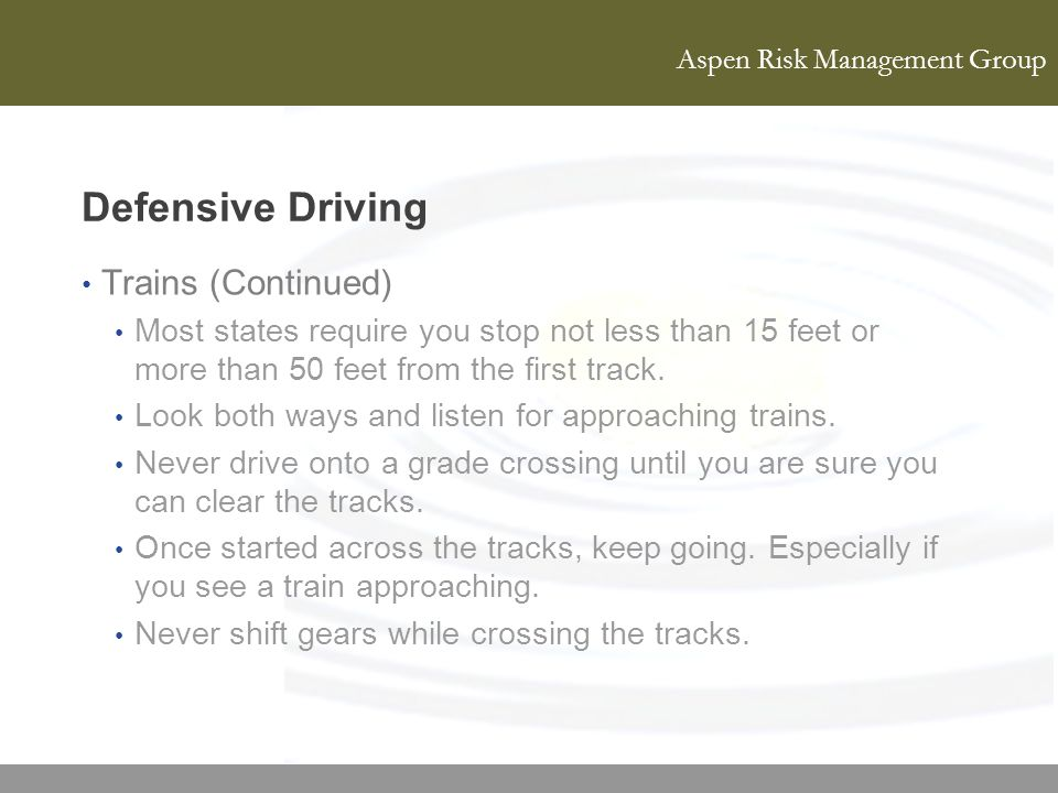 Defensive Driving Trains (Continued)
