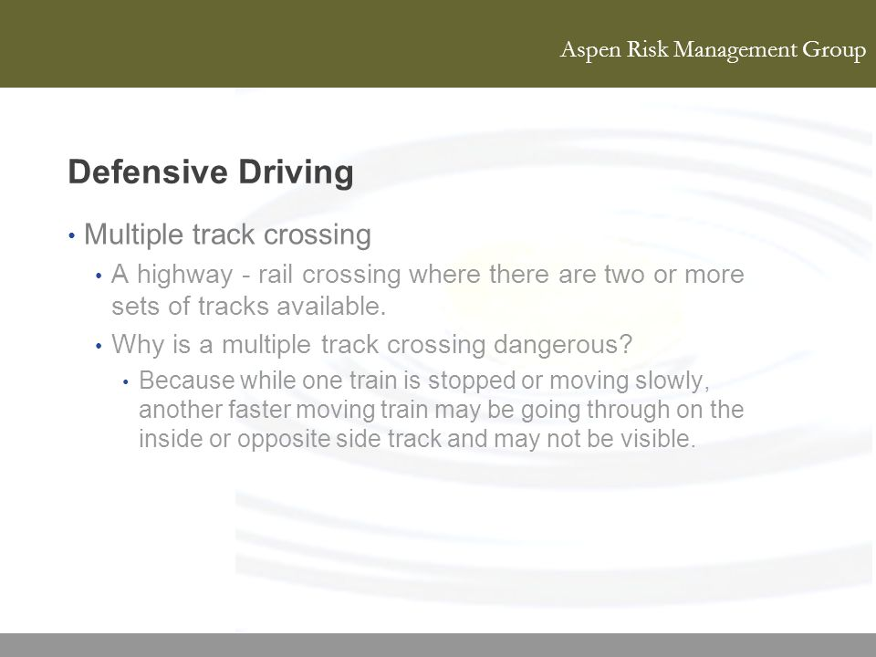 Defensive Driving Multiple track crossing