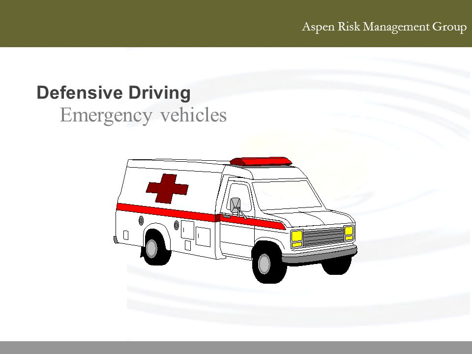 Defensive Driving Emergency vehicles