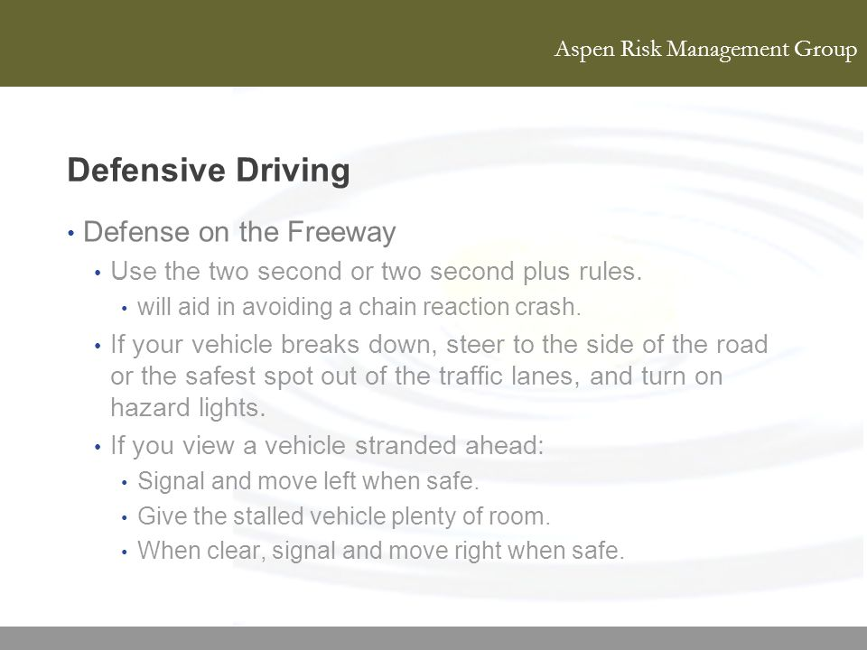 Defensive Driving Defense on the Freeway