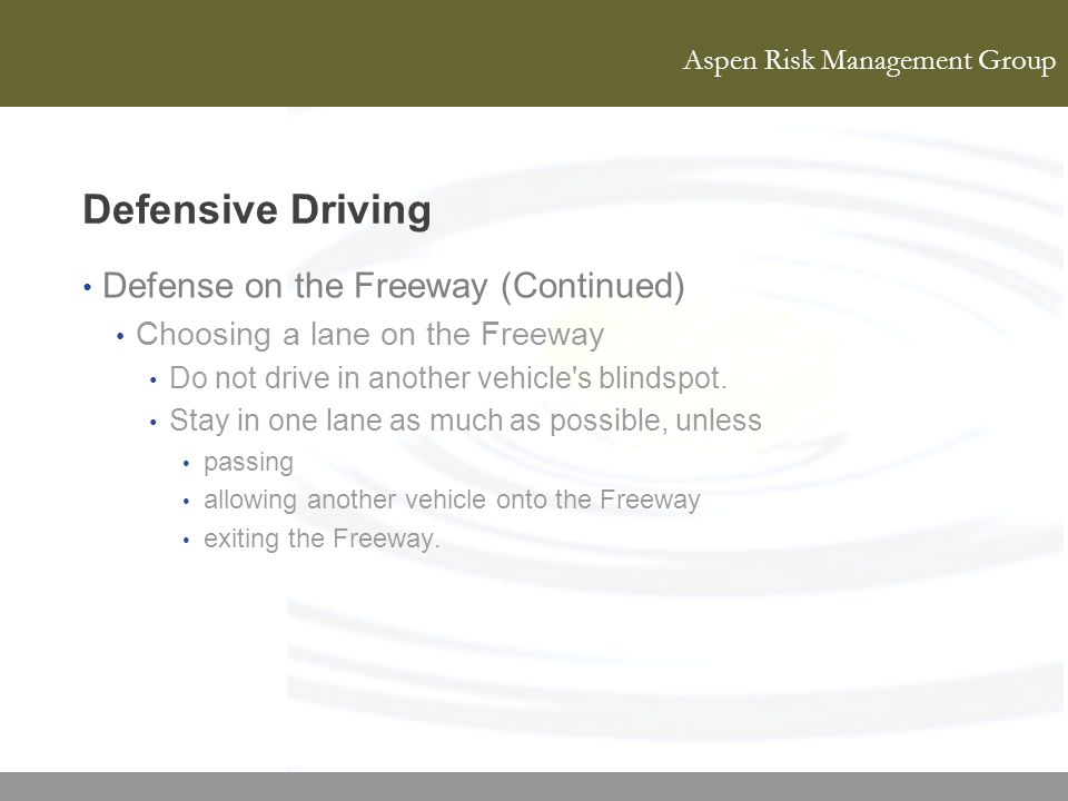 Defensive Driving Defense on the Freeway (Continued)