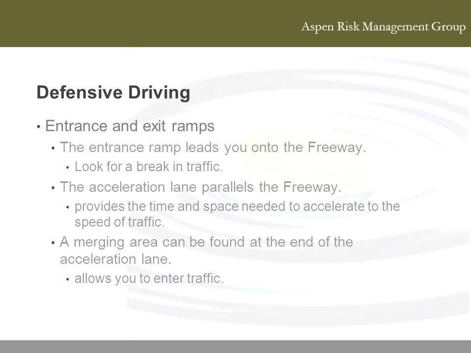 Defensive Driving Entrance and exit ramps