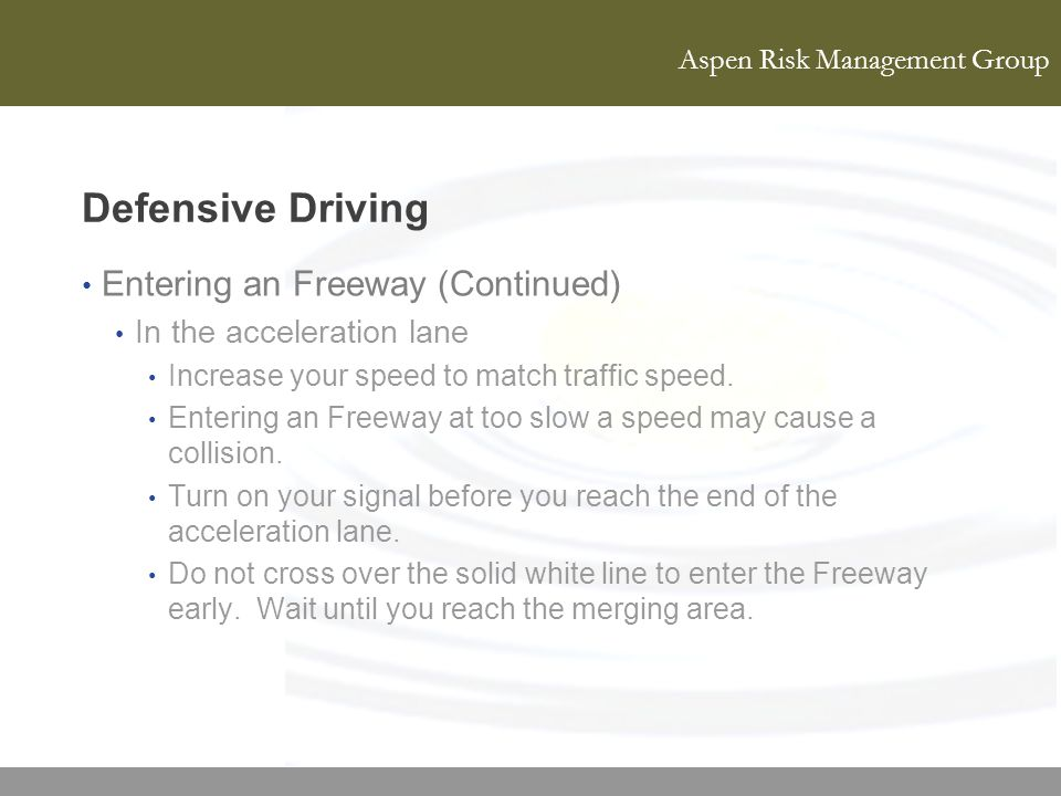 Defensive Driving Entering an Freeway (Continued)
