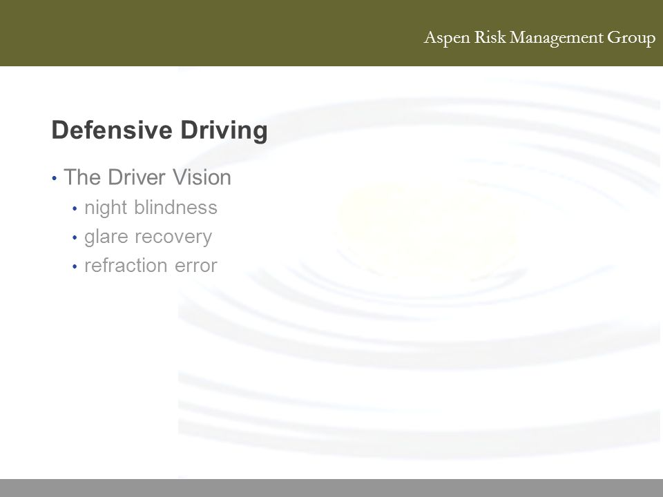Defensive Driving The Driver Vision night blindness glare recovery