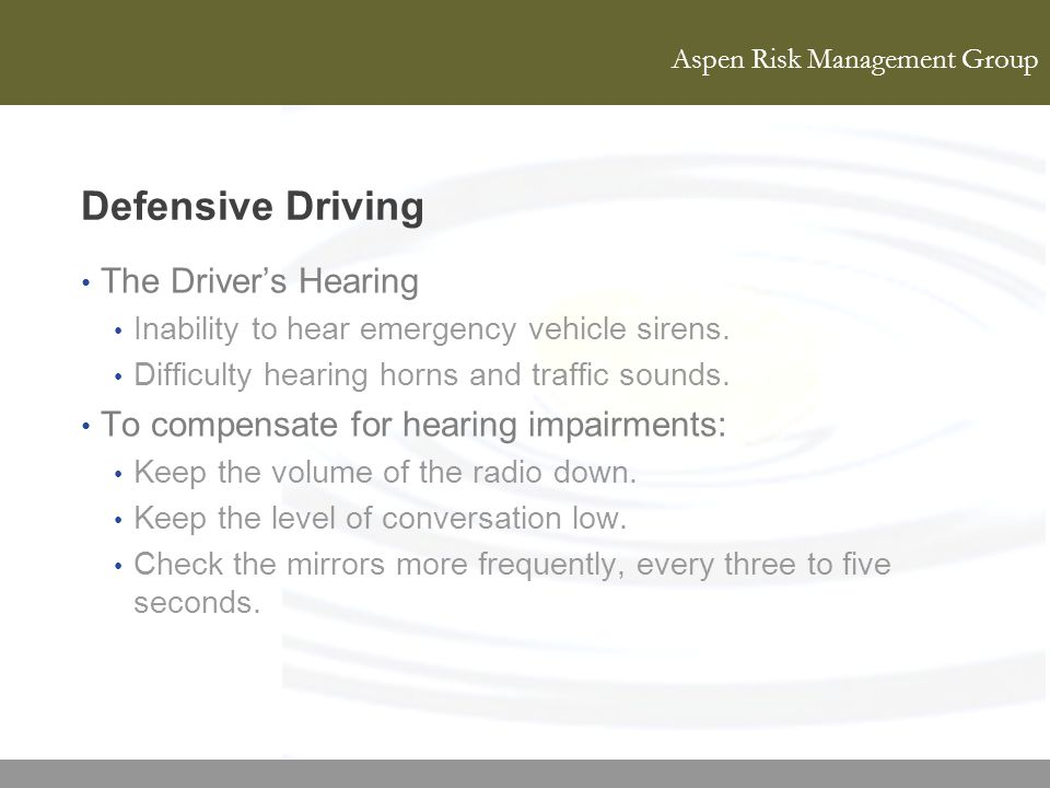 Defensive Driving The Driver's Hearing