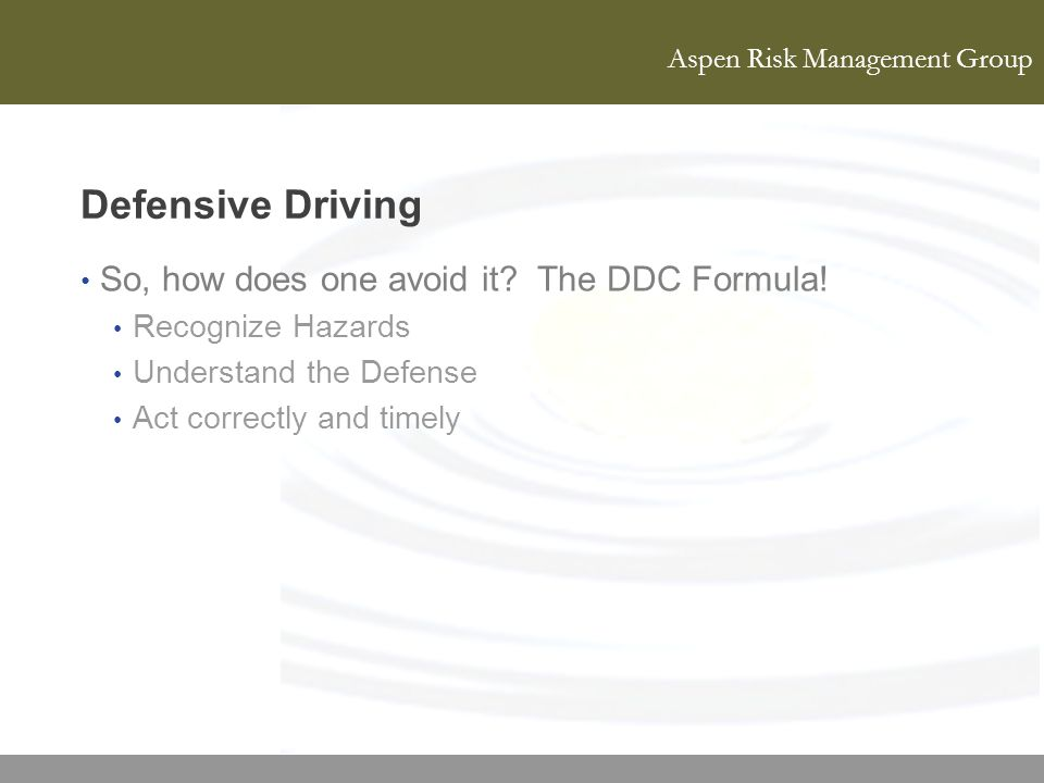 Defensive Driving So, how does one avoid it The DDC Formula!