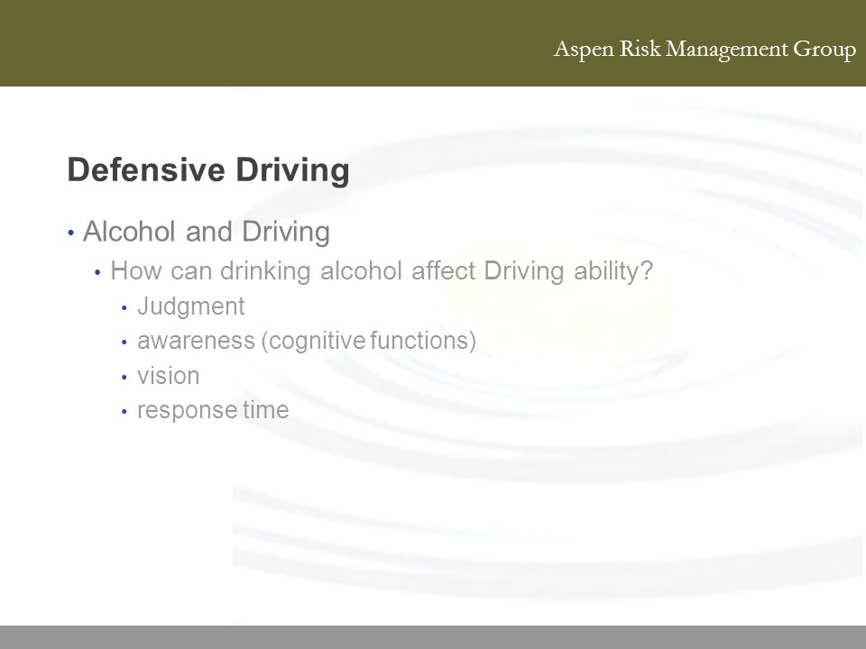 Defensive Driving Alcohol and Driving
