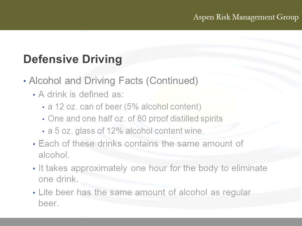 Defensive Driving Alcohol and Driving Facts (Continued)