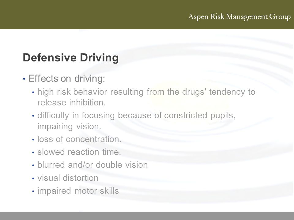 Defensive Driving Effects on driving: