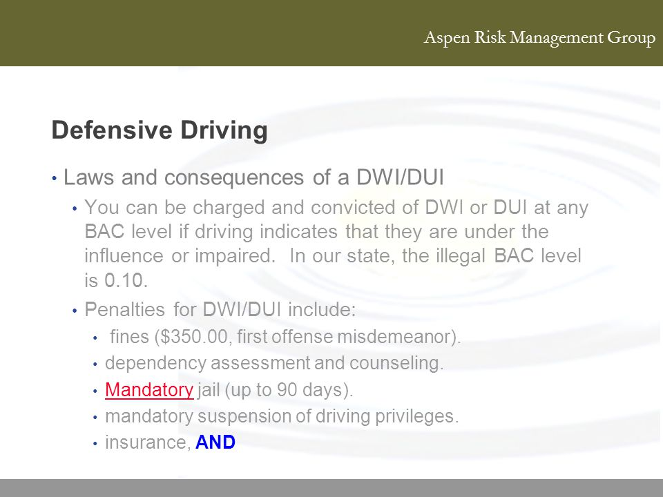 Defensive Driving Laws and consequences of a DWI/DUI