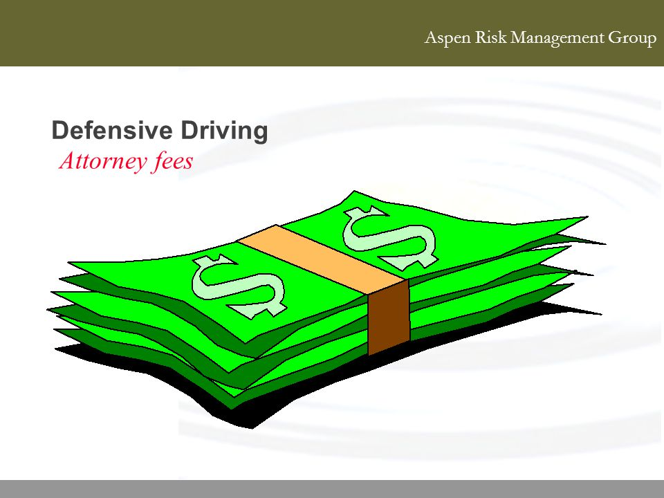 Defensive Driving Attorney fees