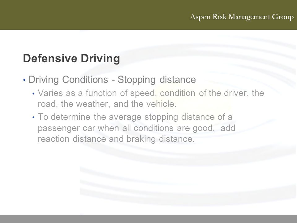 Defensive Driving Driving Conditions - Stopping distance