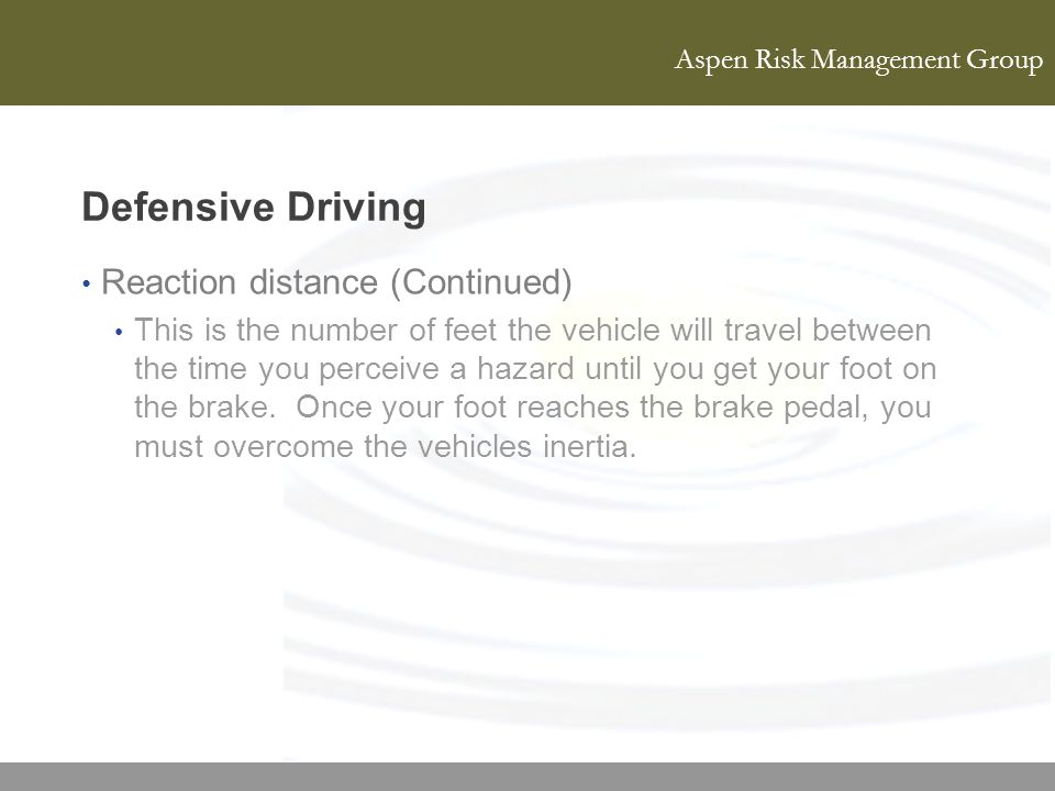 Defensive Driving Reaction distance (Continued)