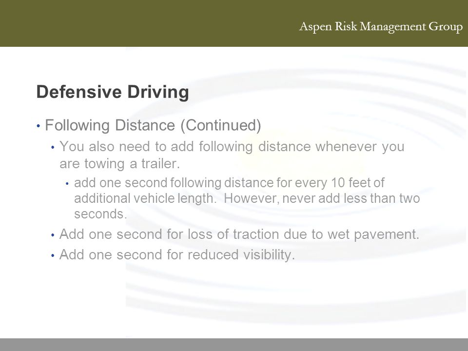 Defensive Driving Following Distance (Continued)