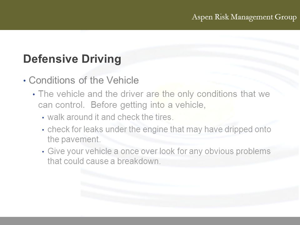 Defensive Driving Conditions of the Vehicle