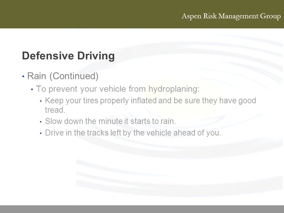 Defensive Driving Rain (Continued)