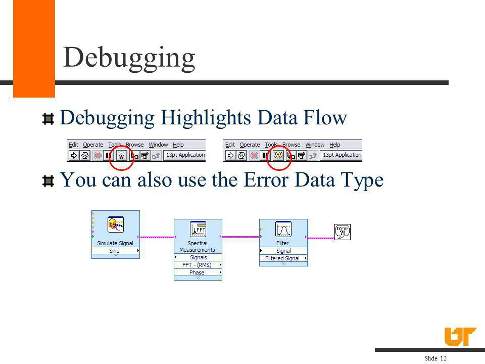 Debugging Debugging Highlights Data Flow
