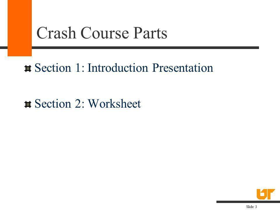 Crash Course Parts Section 1: Introduction Presentation