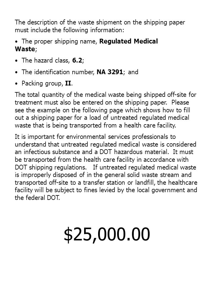 The description of the waste shipment on the shipping paper must include the following information: