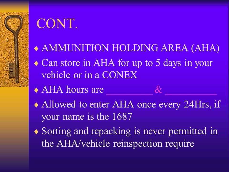 CONT. AMMUNITION HOLDING AREA (AHA)