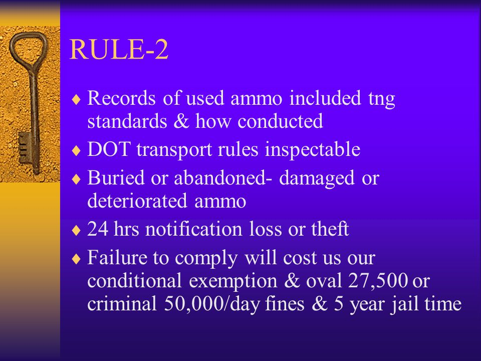 RULE-2 Records of used ammo included tng standards & how conducted