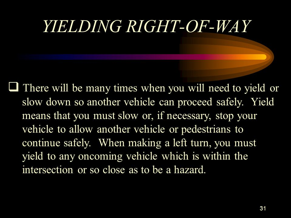 YIELDING RIGHT-OF-WAY