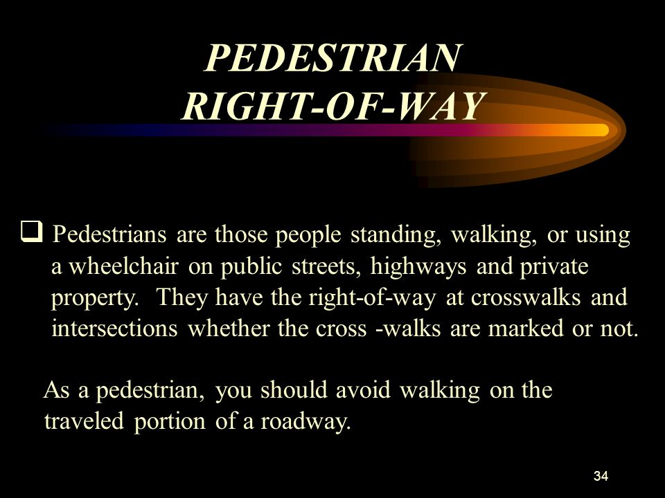 PEDESTRIAN RIGHT-OF-WAY