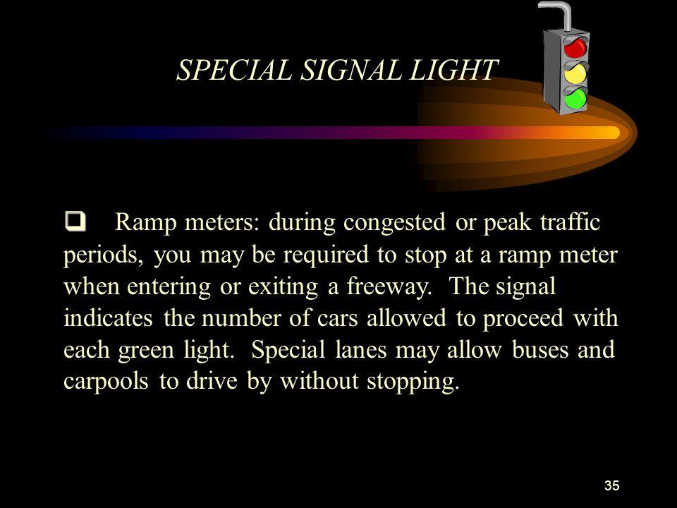 SPECIAL SIGNAL LIGHT