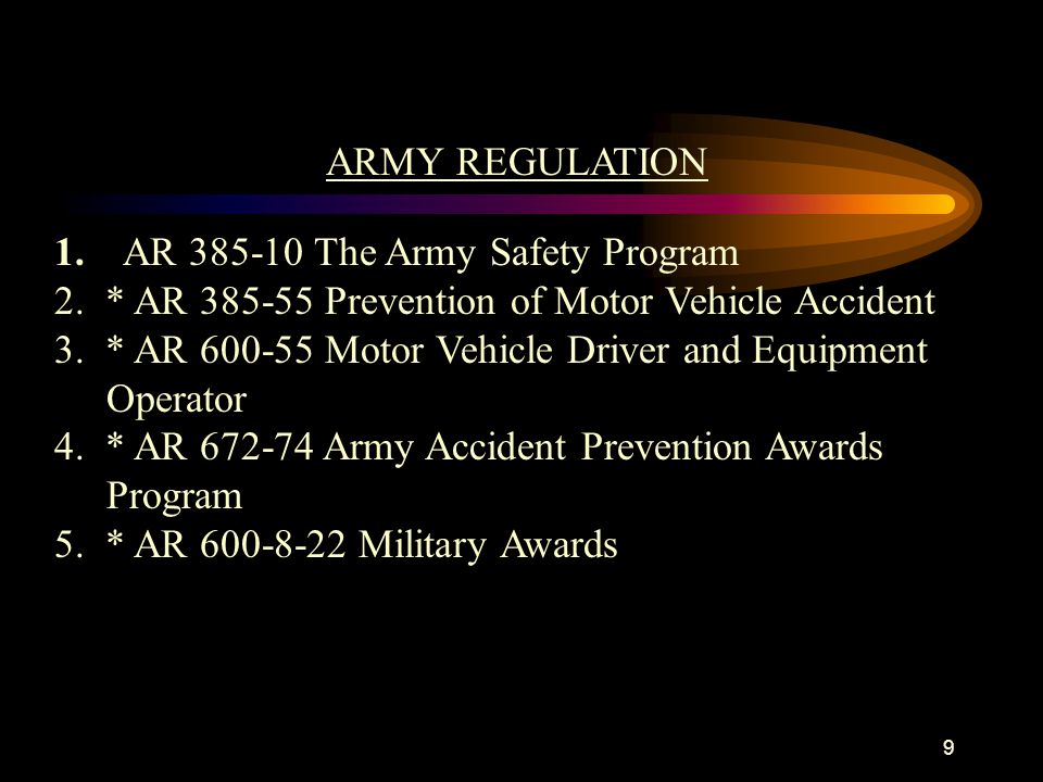 1. AR 385-10 The Army Safety Program