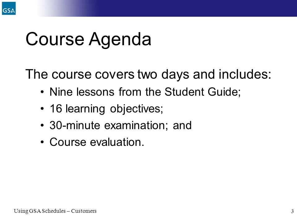 Course Agenda The course covers two days and includes: