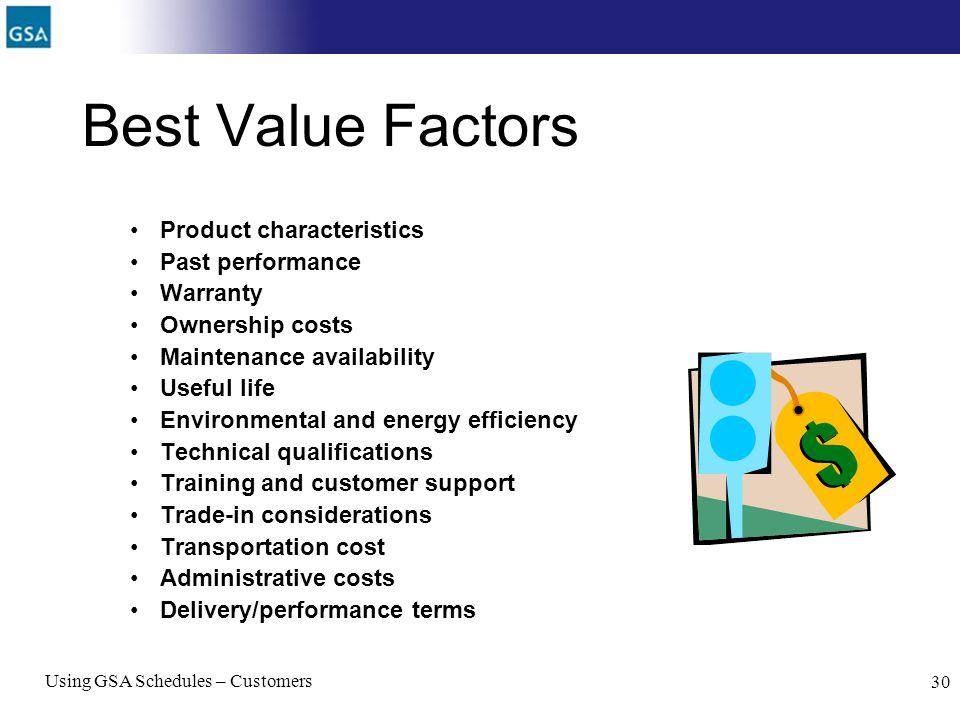 Best Value Factors Product characteristics Past performance Warranty