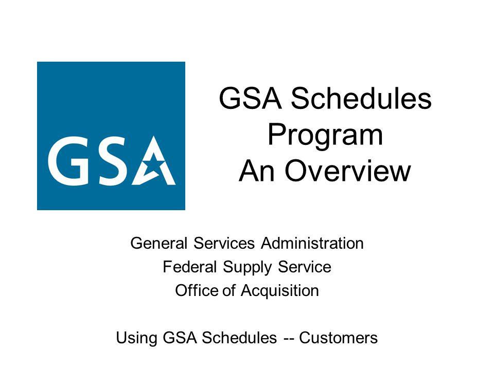 GSA Schedules Program An Overview