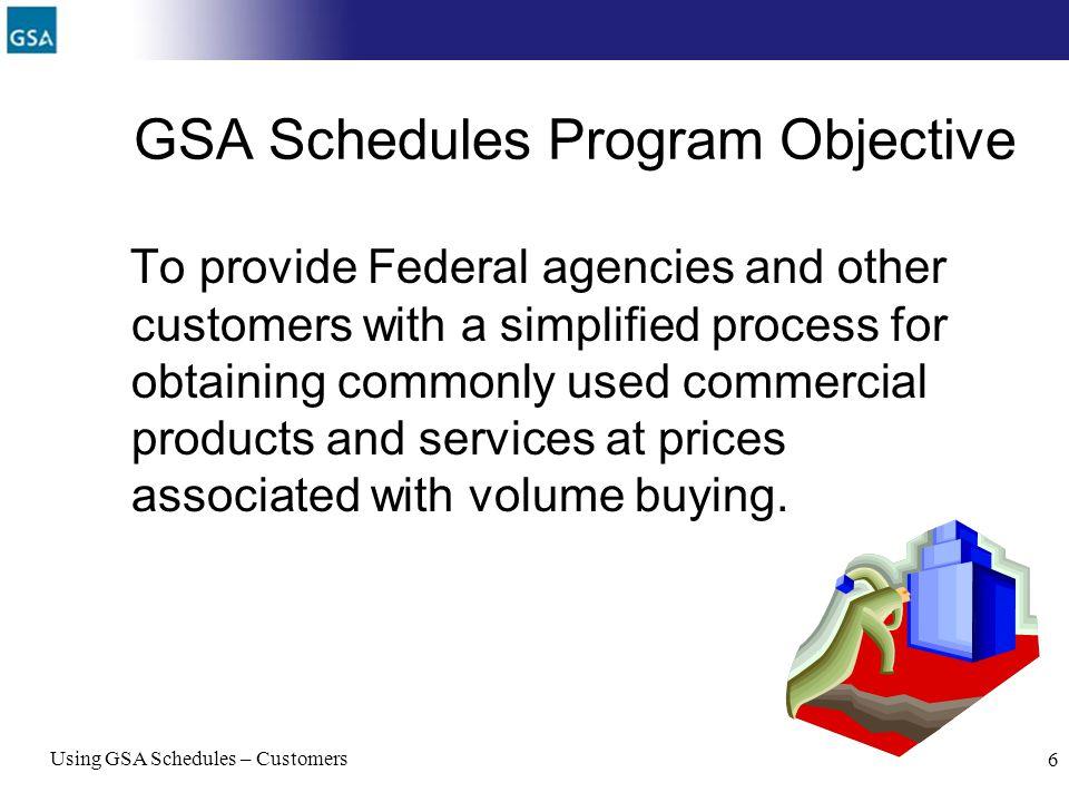 GSA Schedules Program Objective