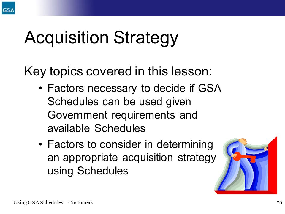Acquisition Strategy Key topics covered in this lesson: