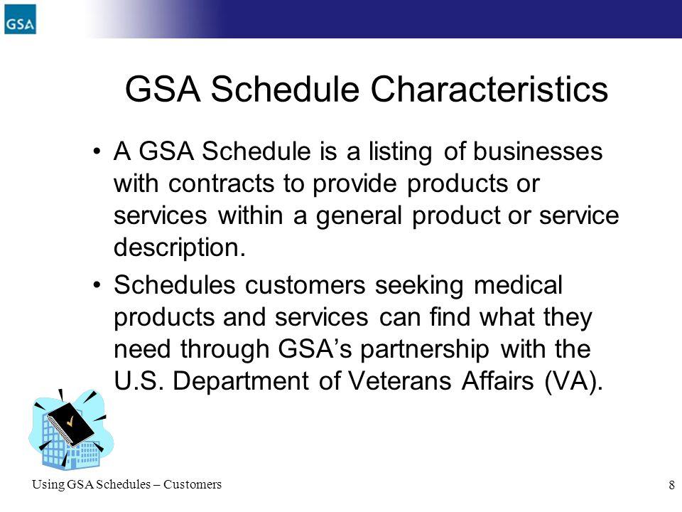 GSA Schedule Characteristics