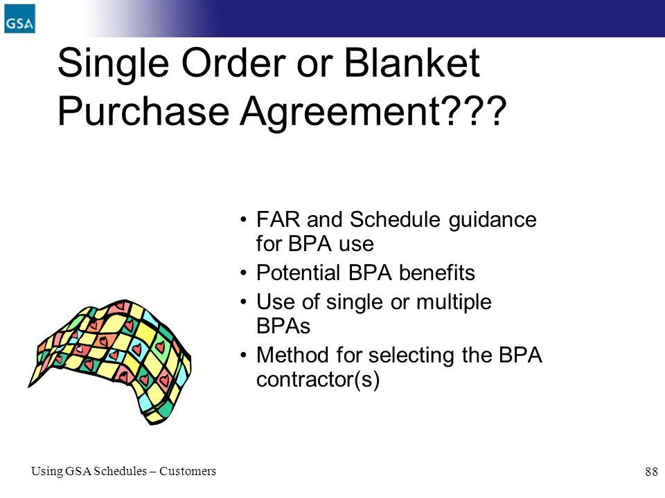 Single Order or Blanket Purchase Agreement