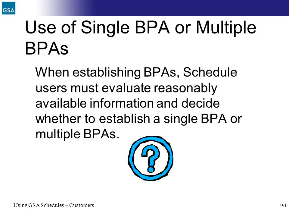 Use of Single BPA or Multiple BPAs