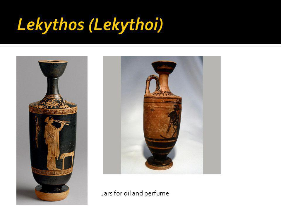 Lekythos (Lekythoi) Jars for oil and perfume