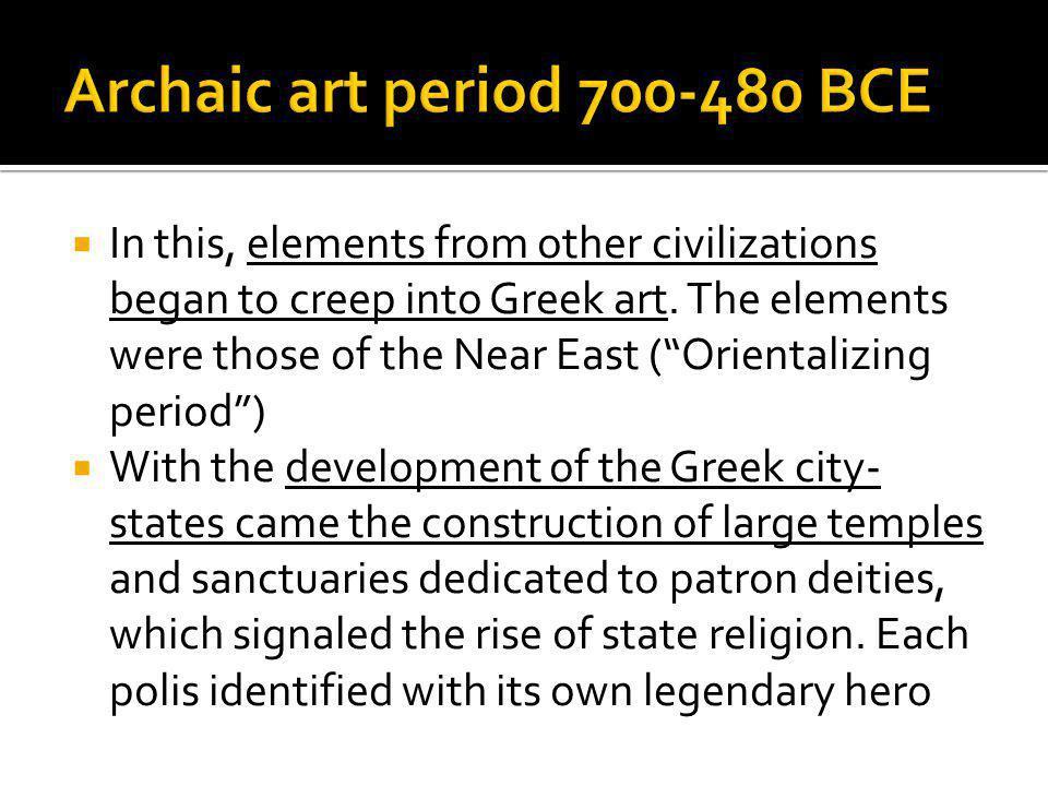 Archaic art period 700-480 BCE