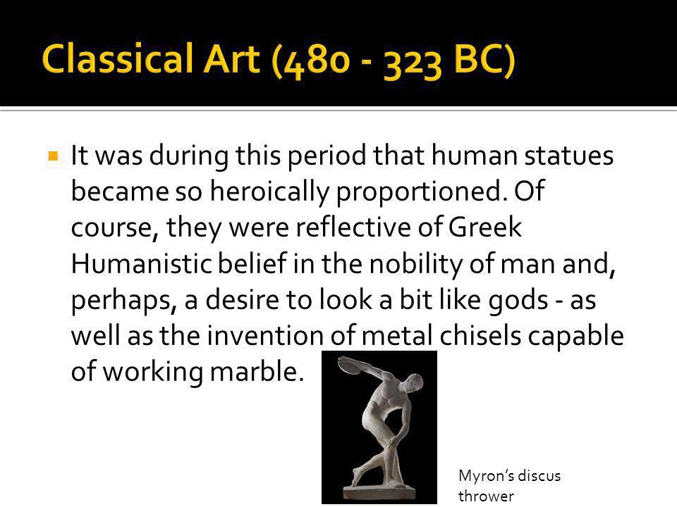 Classical Art (480 - 323 BC)