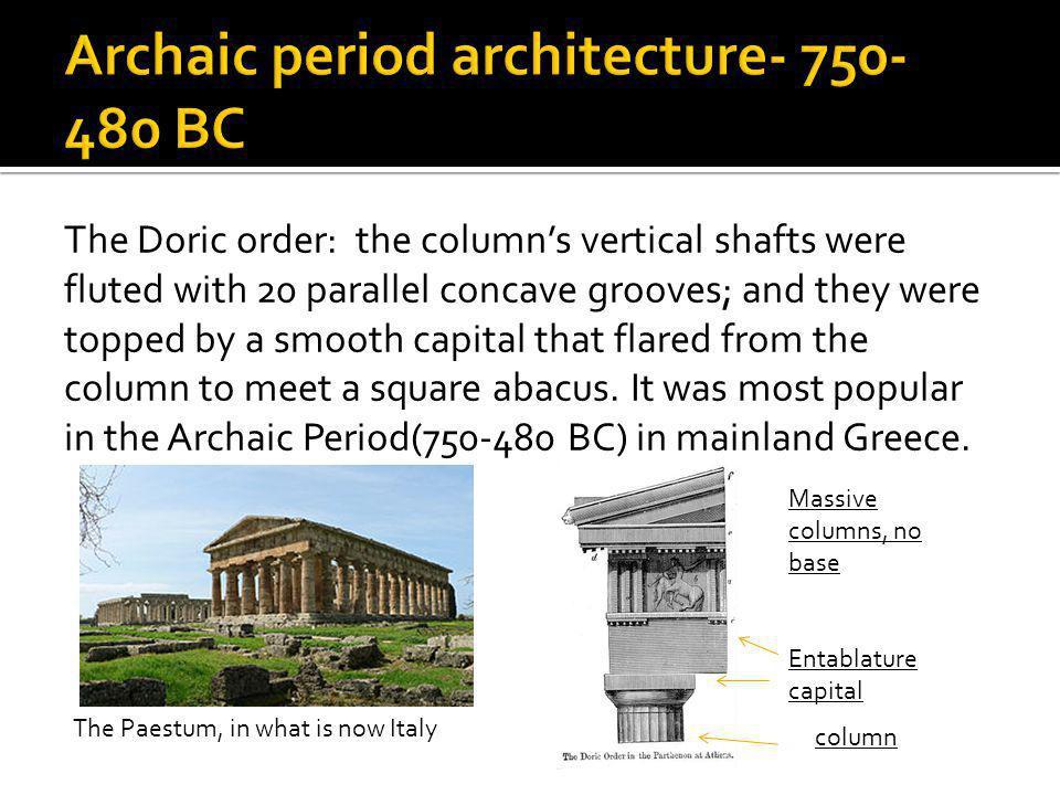 Archaic period architecture- 750-480 BC