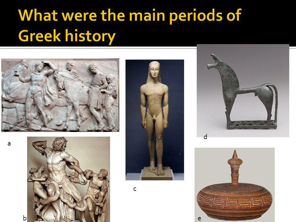 What were the main periods of Greek history