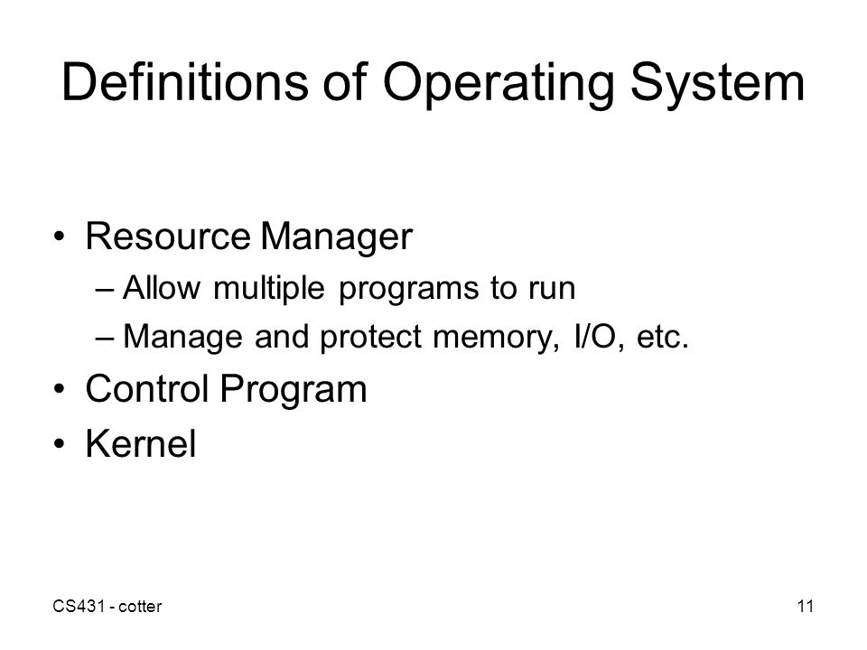 Definitions of Operating System