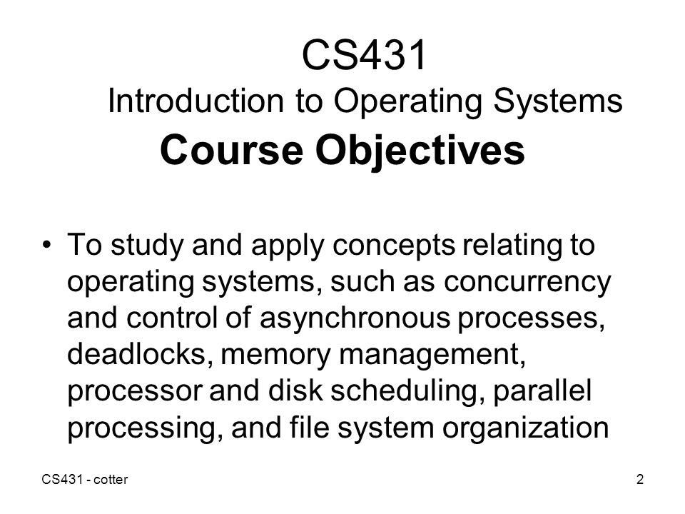 CS431 Introduction to Operating Systems