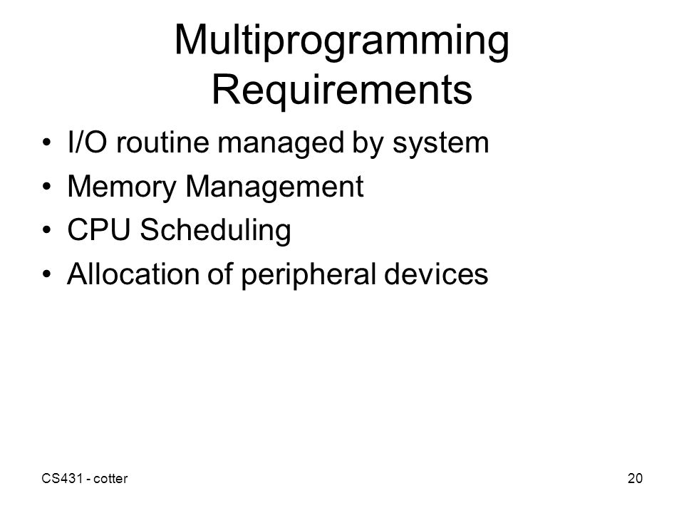 Multiprogramming Requirements