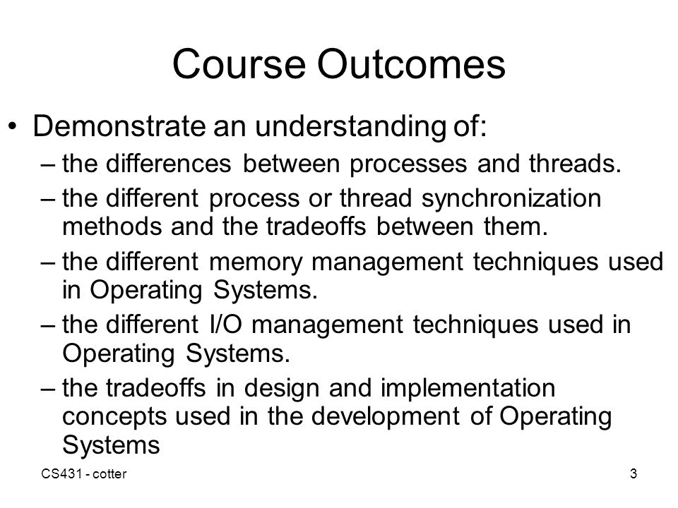 Course Outcomes Demonstrate an understanding of: