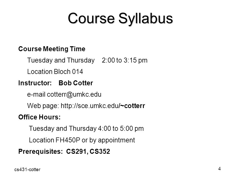 Course Syllabus Course Meeting Time
